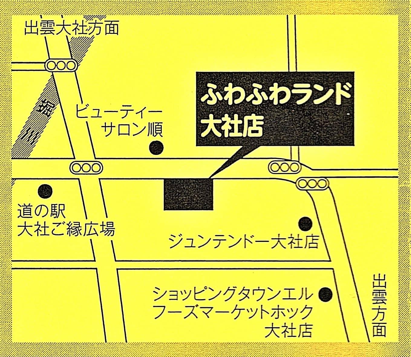 ふわふわランド大社店 地図